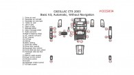 Cadillac CTS 2003, Basic Interior Kit, Automatic, Without Navigation System, 30 Pcs.
