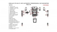 Cadillac CTS 2006-2007, Basic Interior Kit, With Automatic Transmission, W/o Navigation System, 30 Pcs.