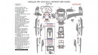 Cadillac SRX 2010, 2011, 2012, Full Interior Kit (Without OEM Wood), 55 Pcs.