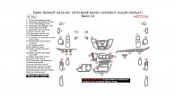 Ford Transit 2015-2016, With Base Radio (Without Color Display), Basic Interior Kit, 41 Pcs.