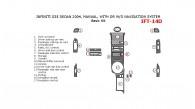 Infiniti G35 2004, Sedan, Basic Interior Kit, Manual, With or W/o Navigation System, 17 Pcs.