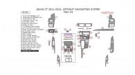 Lexus CT 2011, 2012, 2013, Without Navigation System, Main Interior Kit, 29 Pcs.
