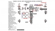 Mazda 3 2004, 2005, 2006, 2007, 2008, 2009, With Navigation, Automatic, Full Interior Kit, 59 Pcs.