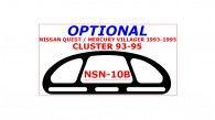 Mercury Villager 1993, 1994, 1995, Nissan Quest 1993-1995, Interior Dash Kit, Cluster 1 Pcs.